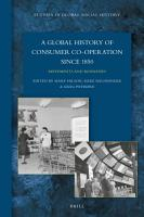 A Global History of Consumer Co operation since 1850 PDF