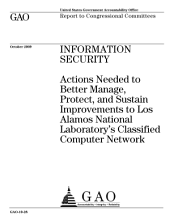 Information Security: Actions Needed to Manage, Protect and Sustain Improvements to Los Alamos National Laboratory's Classified Computer Network