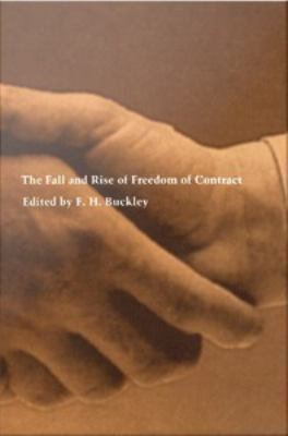 The Fall and Rise of Freedom of Contract PDF