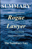 Summary   Rogue Lawyer Book