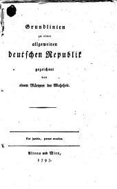 Grundlinien zu einer allgemeinen deutschen Republik
