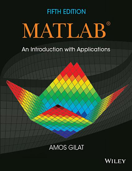 MATLAB  An Introduction with Applications  5th Edition PDF