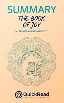 The Book of Joy by Dalai Lama and Desmond Tutu  Summary  PDF