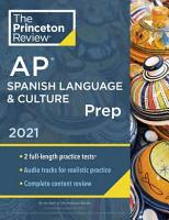 Princeton Review AP Spanish Language   Culture Prep 2021 PDF