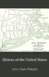 "History of the United States: Prepared Especially for Schools on a New and Comprehensive Plan Embracing the Features of ""Lyman's Historical Chart"""