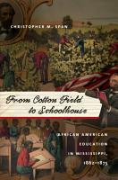 From Cotton Field to Schoolhouse PDF