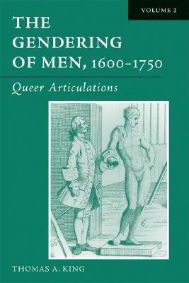 The Gendering of Men  1600 1750