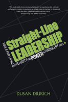 Straight Line Leadership  Tools for Living with Velocity and Power in Turbulent Times PDF