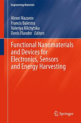 Functional Nanomaterials and Devices for Electronics, Sensors and Energy Harvesting