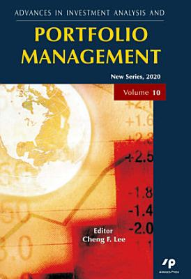 Advances in Investment Analysis and Portfolio Management  New Series  Vol   10