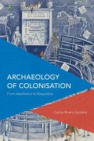 Archaeology of Colonisation PDF