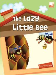The Lazy Little Bee Book PDF