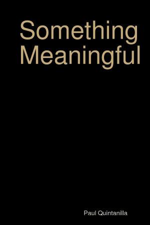 Something Meaningful