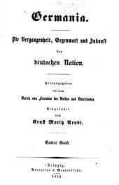 Germania: die vergangenheit, gegenwart und zukunst der deutschen nation, Band 1