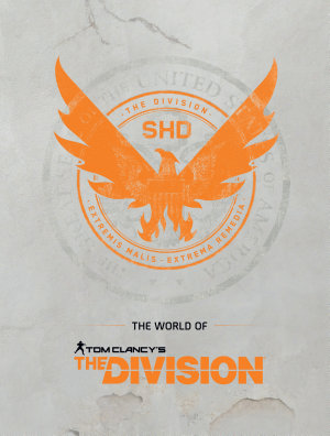 The World of Tom Clancy s the Division
