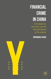 Financial Crime in China: Developments, Sanctions, and the Systemic Spread of Corruption