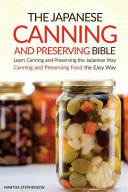 The Japanese Canning and Preserving Bible Book
