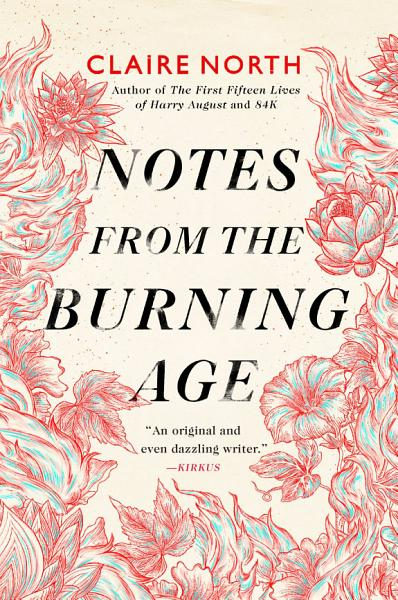 Download Notes from the Burning Age Book