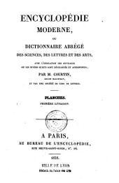 Encyclopédie moderne, ou dictionnaire abrégé des sciences, des lettres, des arts avec l'indication des ouvrages ou les divers sujets sont développés et approfondis