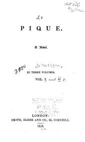 Pique: A Novel, Volume 1