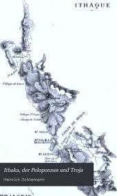 Ithaka, der Peloponnes und Troja: archäologische Forschungen