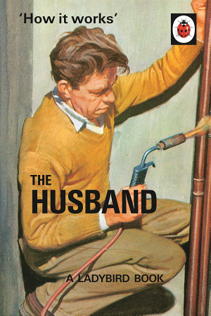 How it Works  The Husband