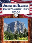 America the Beautiful Quarters Collector s Folder 2010 2021 PDF