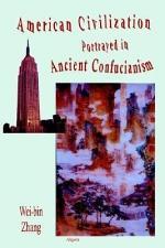 American Civilization Portrayed in Ancient Confucianism