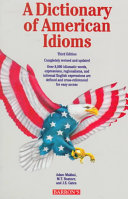 A Dictionary of American Idioms