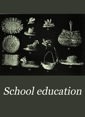 School Education: Volume 19