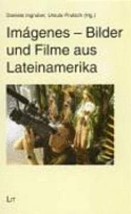 Im  genes   Bilder und Filme aus Lateinamerika PDF