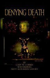 Denying Death Book PDF