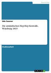 Die antijüdischen Hep-Hep Krawalle, Würzburg 1819