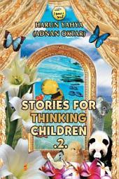 Stories For Thinking Children 2