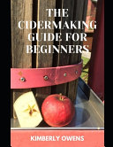 The CiderMaking Guide for Beginners PDF