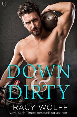 Down   Dirty