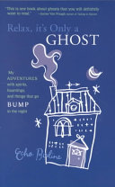 Relax  It s Only a Ghost Book