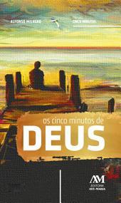 Os cinco minutos de Deus: Meditações para todos os dias do ano