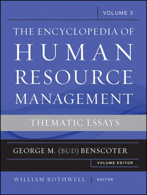 The Encyclopedia of Human Resource Management  Volume 3