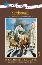 Earthquake!: A Story of the San Francisco Earthquake