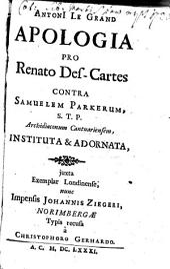 Apologia pro Renato Des-Cartes contra Samuelem Parkerum