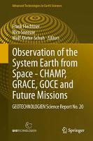Observation of the System Earth from Space   CHAMP  GRACE  GOCE and future missions PDF