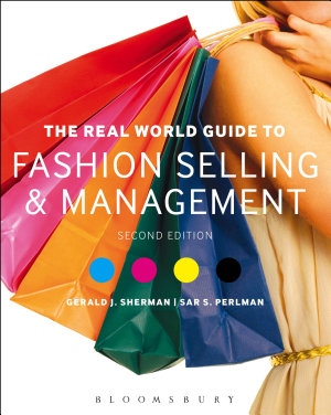 The Real World Guide to Fashion Selling and Management PDF