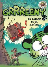 Grrreeny - Tome 02: Un cadeau de la nature