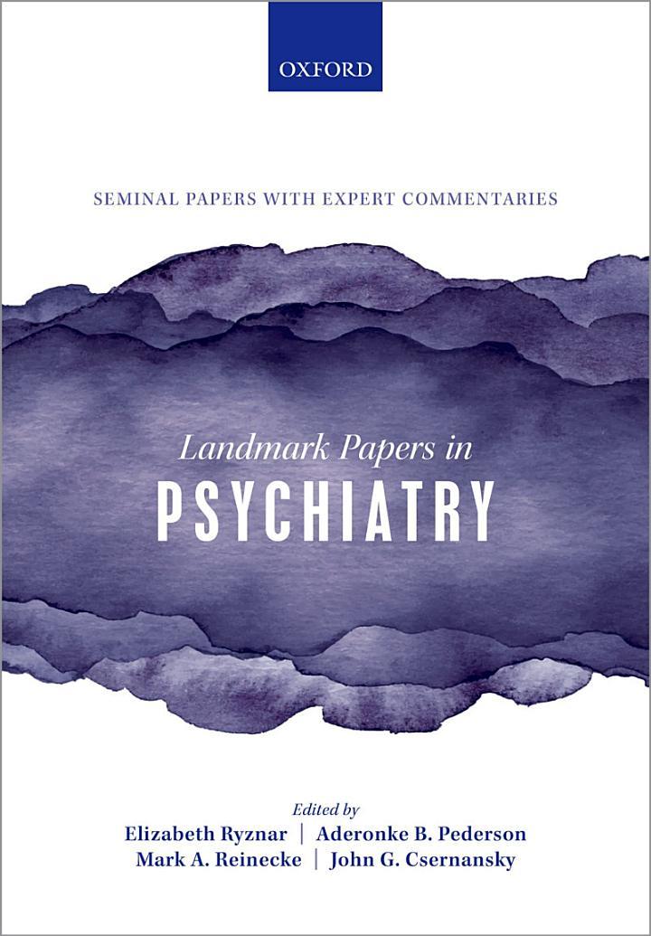 Landmark Papers in Psychiatry