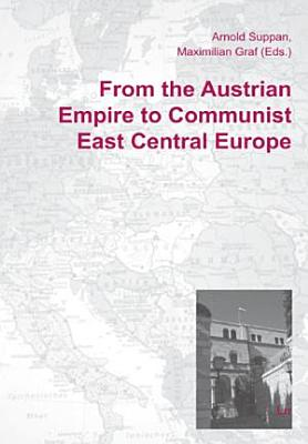 From the Austrian Empire to Communist East Central Europe PDF
