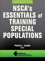 NSCA s Essentials of Training Special Populations PDF