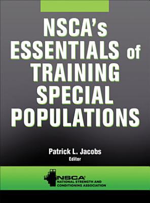 NSCA s Essentials of Training Special Populations