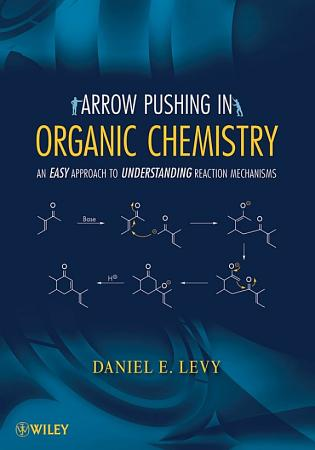 Arrow Pushing in Organic Chemistry PDF