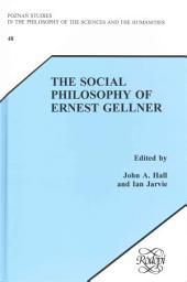 The Social Philosophy of Ernest Gellner